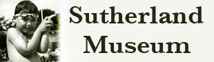 Sutherland Museum